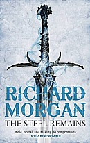 The Steel Remains  (A Land Fit for Heroes #1)