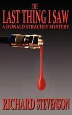 The Last Thing I Saw (Donald Strachey Mystery 13)