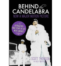 Behind the Candelabra : My Life with Liberace (Book)
