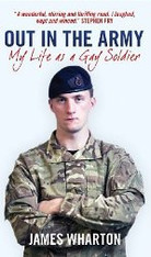 Out In The Army : My Life As A Gay Soldier