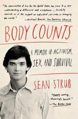 Body Counts : A Memoir of Politics, Sex, AIDS and Survival