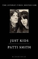 Just Kids : Patti Smith and Robert Mapplethorpe
