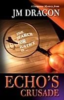 Echo's Crusade