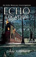 Echo Location (Echo Branson Mystery #3)