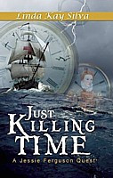 Just Killing Time (Across Time Series Book 4)