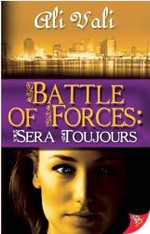 Battle of Forces : Sera Toujours (Forces Series #2)