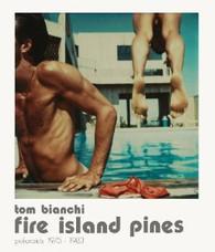 Tom Bianchi : Fire Island Pines Polaroids, 1975-1983