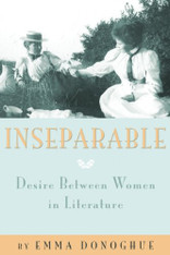 Inseparable : Desire Between Women in Literature