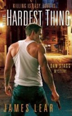 The Hardest Thing (Dan Stagg Erotic Mystery #1)