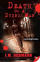 Death of A Dying Man (Micky Knight Mystery #5)