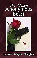 The Always Anonymous Beast (Caitlin Reece Mystery #1)