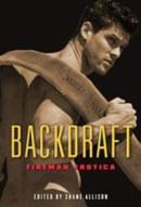 Backdraft : Fireman Erotica