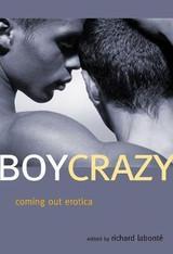 Boy Crazy : Gay Coming Out Erotica