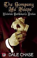 The Company He Keeps: Victorian Gentlemen's Erotica