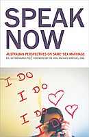 Speak Now : Australian Perspectives on Same-Sex Marriage