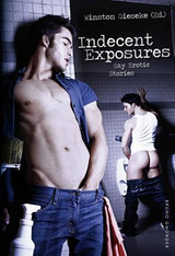 Indecent Exposures : Gay Erotic Stories