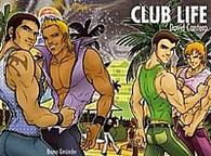 Club Life (Erotic Illustrated Art)