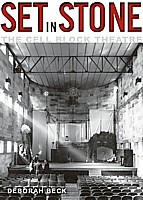 Set In Stone : A History of the Cell Block Theatre