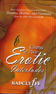 Change of Pace:  Erotic Interludes