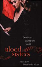 Blood Sisters:  Lesbian Vampire Tales