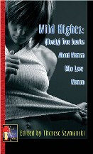 Wild Nights:  (Mostly) True Stories About Women Who Love Women