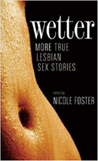 Wetter : More True Lesbian Sex Stories