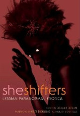 She Shifters : Lesbian Paranormal Erotica