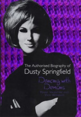 Dancing with Demons: Dusty Springfield