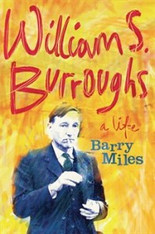 William S. Burroughs : A Life