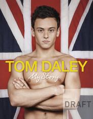 Tom Daley : My Story