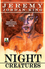 Night Creatures : The Immortal Testimonies Book 2