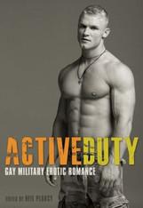 Active Duty : Gay Military Erotic Romance