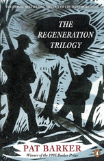 The Regeneration Trilogy (Regeneration / The Eye in the Door / The Ghost Road)