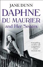 Daphe du Maurier and Her Sisters
