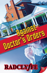 Against Doctor's Orders (Rivers Community Book #1)