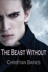 The Beast Without (Arcadia Trust #1 ) - signed by the author