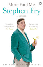 More Fool Me : A Memoir by Stephen Fry (Paperback)