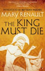 The King Must Die (Theseus Book #1)