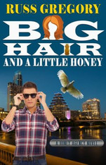 Big Hair and a Little Honey (Honey Agency #2)