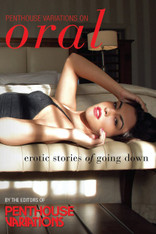 Penthouse Variations on Oral Erotic : Stories of Going Down