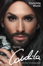 Being Conchita : We are Unstoppable