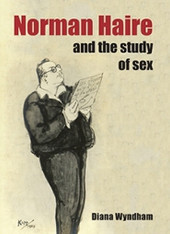 Norman Haire and the Study of Sex