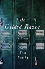 The Gilded Razor : A Memoir