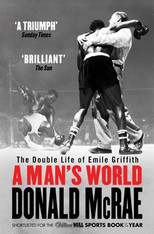 A Man's World : The Double Life of Emile Griffith