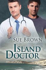 Island Doctor : Island Medics Book One, An Isle Novel