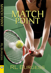 Match Point (by RL Burgess)