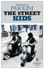 The Street Kids : Europa Editions