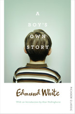 A Boy's Own Story : Picador Classic Edition