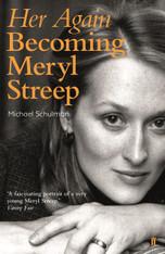 Her Again : Becoming Meryl Streep