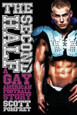 The Second Half : A Gay American Football Story